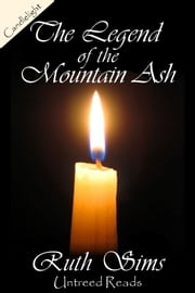 The Legend of the Mountain Ash ebook by Ruth Sims
