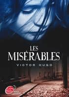 Les misérables - Texte abrégé ebook by Victor Hugo