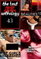 The Best Nude Photos Anthology 43 - 3 books in one ebook by Zoe Anders, Marianne Tolstag, Illyana Moskowicz