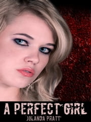 A Perfect Girl ebook by Liz Swift