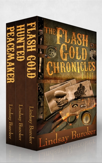 The Flash Gold Boxed Set, Chronicles I-III - A Steampunk Adventure Series ebook by Lindsay Buroker