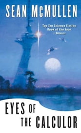 Eyes of the Calculor ebook by Sean Mcmullen