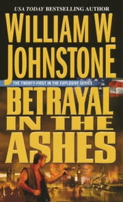 Betrayal in the Ashes ebook by William W. Johnstone