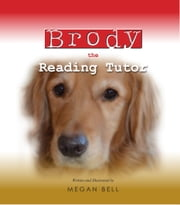 Brody the Reading Tutor ebook by Megan Bell