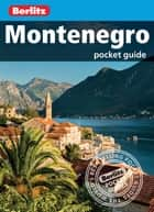 Berlitz: Montenegro Pocket Guide ebook by Berlitz