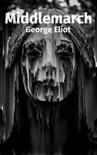 Middlemarch (Français) ebook by George Eliot