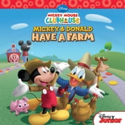 Mickey Mouse Clubhouse: Mickey and Donald Have a Farm ebook by Bill Scollon