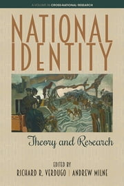 National Identity - Theory and Research ebook by Richard R. Verdugo,Andrew Milne