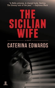 The Sicilian Wife ebook by Caterina Edwards