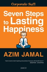 Seven Steps to Lasting Happiness ebook by Azim Jamal