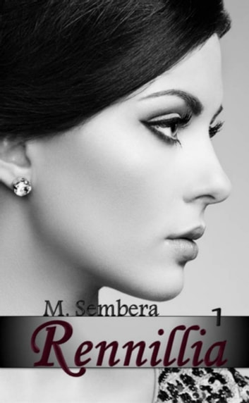 Rennillia - 1 ebook by M. Sembera