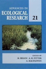Advances in Ecological Research: Volume 21 ebook by Meurant, Gerard