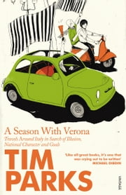 A Season With Verona ebook by Tim Parks