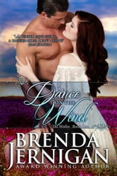 Dance on the Wind: Historical Western Romance ebook by Brenda Jernigan
