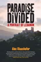 Paradise Divided ebook by Alex Klaushofer