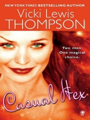 Casual Hex ebook by Vicki Lewis Thompson