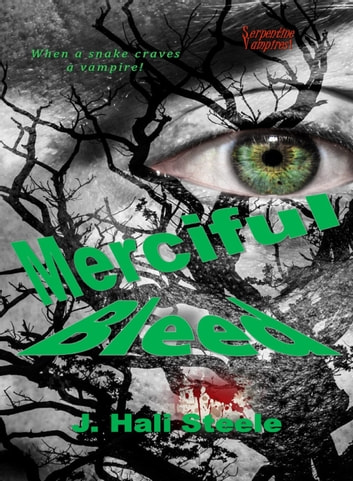 Merciful Bleed ebook by J. Hali Steele
