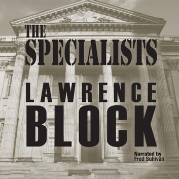 The Specialists audiobook by Lawrence Block