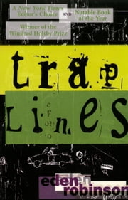 Traplines ebook by Eden Robinson
