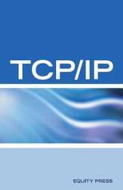 TCP/IP Networking Interview Questions, Answers, and Explanations: TCP/IP Network Certification Review ebook by Sanchez-Clark, Terry
