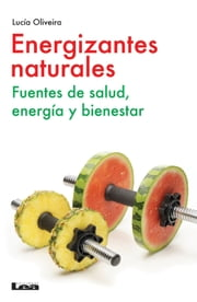 Energizantes naturales ebook by Kobo.Web.Store.Products.Fields.ContributorFieldViewModel