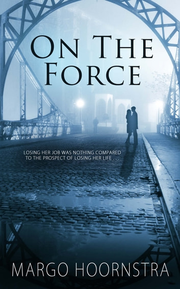 On the Force ebook by Margo Hoornstra