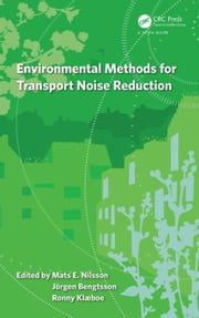 Environmental Methods for Transport Noise Reduction ebook by Nilsson, Mats