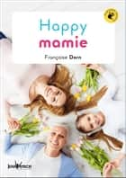 Happy Mamie ebook by Françoise Dorn