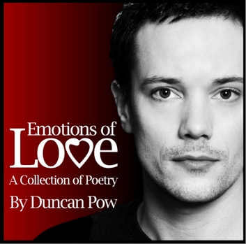 Emotions of Love: A Collection of Poetry ebook by Duncan Pow