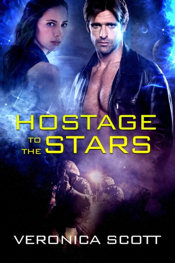 Hostage To The Stars - A Sectors SF Romance ebook by Veronica Scott