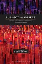 Subject and Object ebook by Dr. Ruth Groff