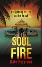 Soul Fire - Book 2 ebook by Kate Harrison