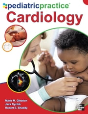 Pediatric Practice Cardiology ebook by Jack Rychik,Marie Gleason,Robert Shaddy