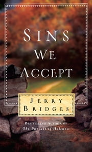 Sins We Accept ebook by Jerry Bridges