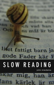 Slow Reading ebook by Miedema, John