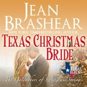 Texas Christmas Bride - The Gallaghers of Sweetgrass Springs Book 6 audiobook by Jean Brashear