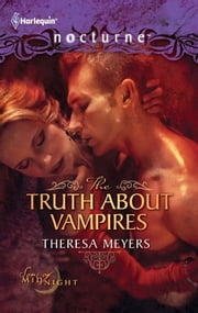 The Truth about Vampires: The Truth About Vampires\Salvation of the Damned - Salvation of the Damned ebook by Theresa Meyers