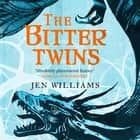 The Bitter Twins (The Winnowing Flame Trilogy 2) - British Fantasy Award Winner 2019 audiobook by Jen Williams