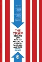 The Trap ebook by Daniel Brook