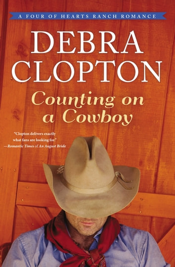 Counting on a Cowboy ebook by Debra Clopton