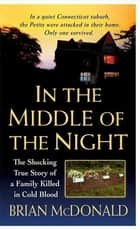 In the Middle of the Night - The Shocking True Story of a Family Killed in Cold Blood ebook by Brian McDonald