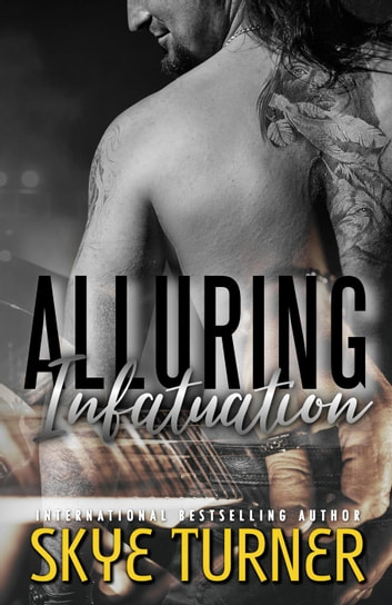 Alluring Infatuation - Bayou Stix, #4 ebook by Skye Turner