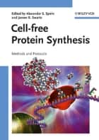 Cell-free Protein Synthesis ebook by Alexander S. Spirin,James R. Swartz