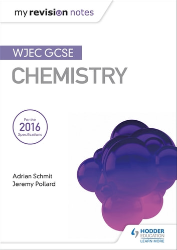 My Revision Notes: WJEC GCSE Chemistry ebook by Adrian Schmit,Jeremy Pollard