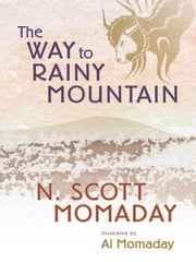 The Way to Rainy Mountain ebook by N. Scott Momaday