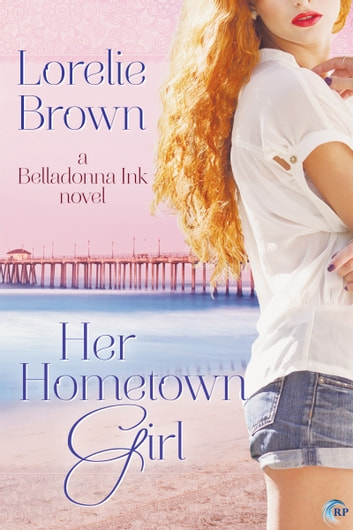 Her Hometown Girl ebook by Lorelie Brown