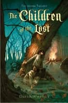 The Children of the Lost ebook by David Whitley