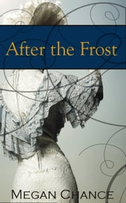 After the Frost ebook by Megan Chance