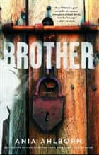 Brother ebook by Ania Ahlborn