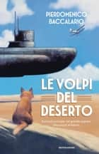 Le volpi del deserto ebook by Pierdomenico Baccalario